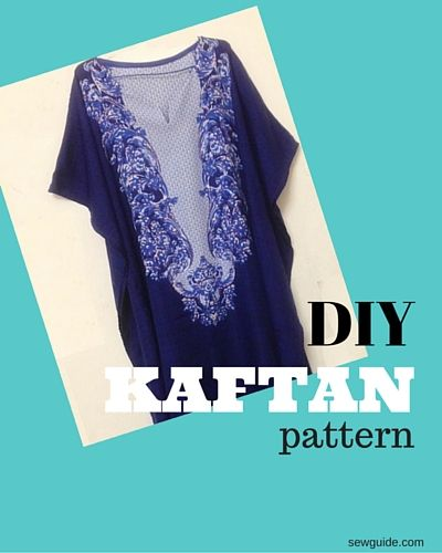 How to make a Kaftan dress or top – FREE Pattern – Sew Guide